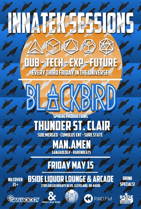 InnaTek Sessions, Cleveland, Blackbird, Man Amen, Thunder St Clair, BSide