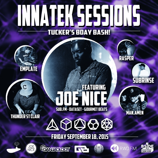 DJ Joe Nice, Innatek, Innatek Sessions, Thunder St Clair, Man Amen, Subrinse, Emplate